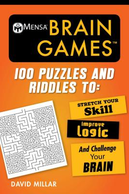 Image for Mensa's Brain Games: 100 Puzzles and Riddles to Stretch Your Skill, Improve Logic, and Challenge Your Brain