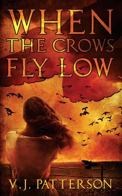 Image for When the Crows Fly Low