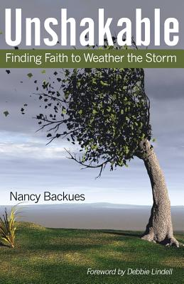 Image for Unshakable: Finding Faith to Weather the Storm