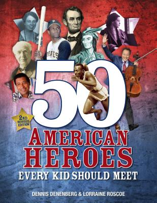 Image for 50 AMERICAN HEROES EVERY KID SHOULD MEET   2nd Revised Edition