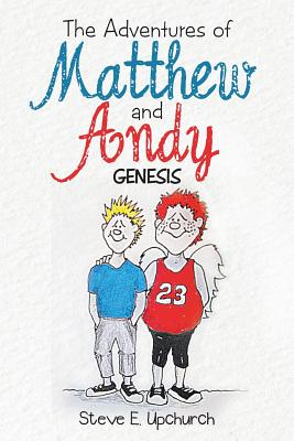 Image for The Adventures of Matthew and Andy: Genesis