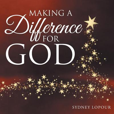 Making a Difference for God, LoPour, Sydney