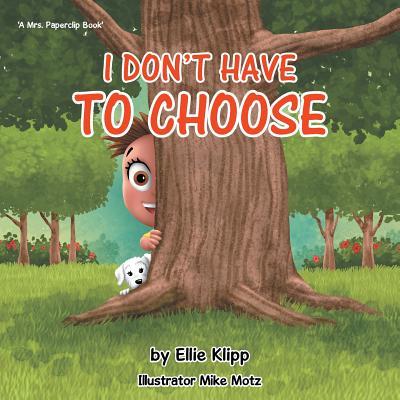 I Don't Have to Choose, Klipp, Ellie