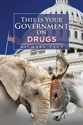 Image for This is Your Government on Drugs