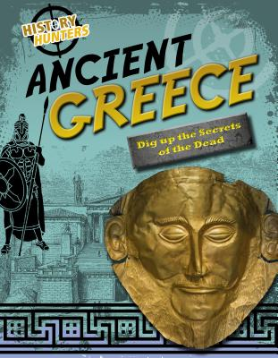 Ancient Greece (History Hunters), Dickmann, Nancy