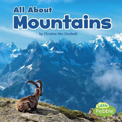 All About Mountains (Habitats), Gardeski, Christina Mia