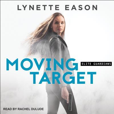 Image for Moving Target (Elite Guardians)