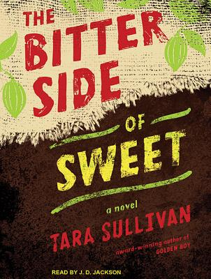 Image for The Bitter Side of Sweet