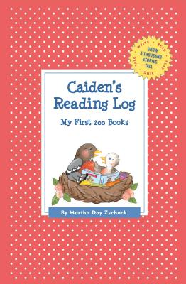 Image for Caiden's Reading Log: My First 200 Books (GATST) (Grow a Thousand Stories Tall)