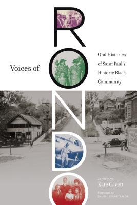 Image for Voices of Rondo: Oral Histories of Saint Paul's Historic Black Community (Fesler-Lampert Minnesota Heritage)