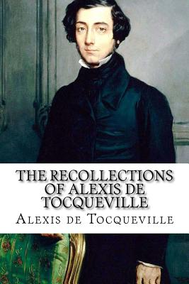 Image for The Recollections of Alexis de Tocqueville