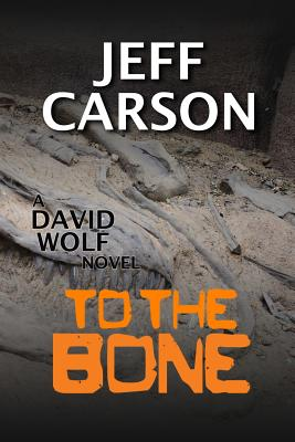Image for To the Bone (David Wolf)