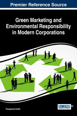 Image for Green Marketing and Environmental Responsibility in Modern Corporations