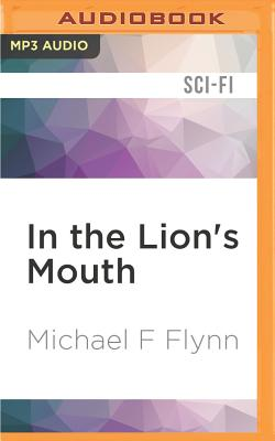 Image for In the Lion's Mouth (Tales of the Spiral Arm)