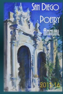 Image for SAN DIEGO POETRY ANNUAL 2015-16 THE BEST POEMS FROM EVERY CORNER OF THE REGION