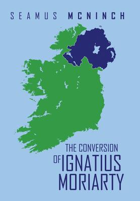 The Conversion of Ignatius Moriarty, McNinch, Seamus