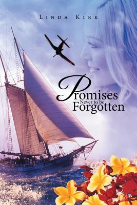 Promises Never to be Forgotten, Kirk, Linda