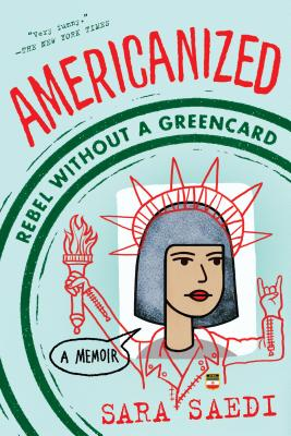 Image for Americanized: Rebel Without a Green Card