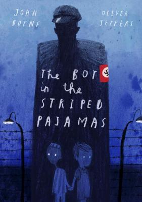 The Boy in the Striped Pajamas (Deluxe Illustrated Edition), Boyne, John