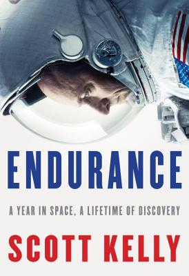 Image for Endurance: A Year in Space, A Lifetime of Discovery