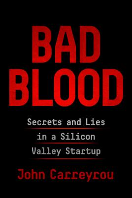 Image for BAD BLOOD SECRETS AND LIES IN A SILICON STARTUP