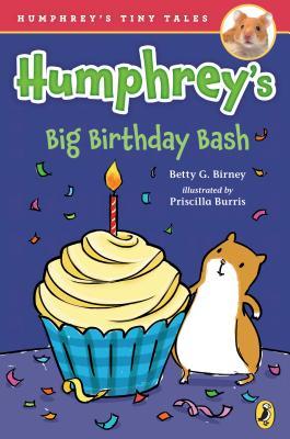 Humphrey's Big Birthday Bash (Humphrey's Tiny Tales), Betty G. Birney