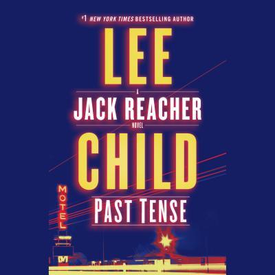 Image for Past Tense: A Jack Reacher Novel