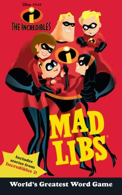 Image for The Incredibles Mad Libs