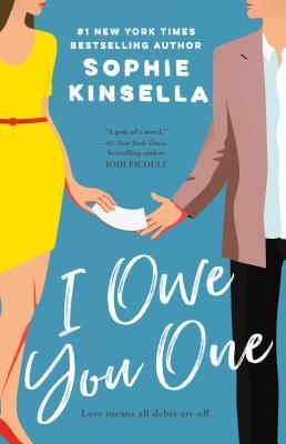 Image for I Owe You One: A Novel