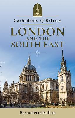 Image for Cathedrals of Britain: London and the South East