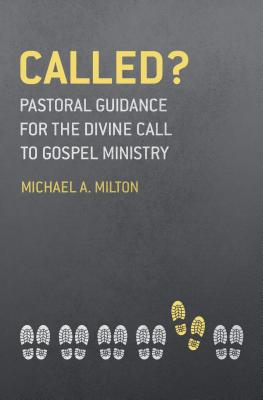Image for Called?: Pastoral Guidance for the Divine Call to Gospel Ministry