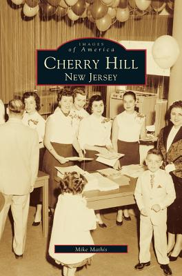 Cherry Hill: New Jersey, Mathis, Mike