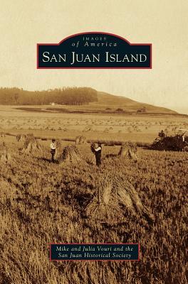 San Juan Island, Vouri, Mike; San Juan Historical Society; Vouri, Julia