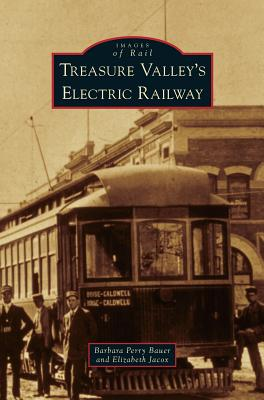Image for Treasure Valley's Electric Railway