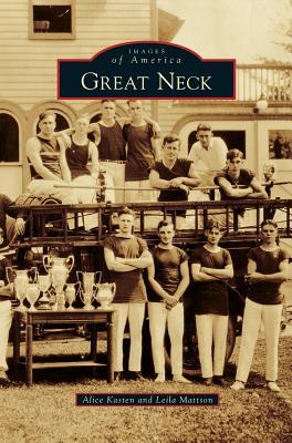 Great Neck, Kasten, Alice; Mattson, Leila