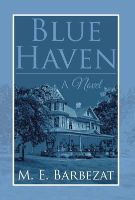 Blue Haven, Barbezat, M E