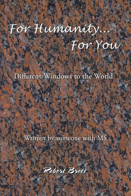 Image for For Humanity ... For You: Different Windows to the World