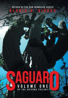 1: Saguaro: The Arizona Trilogy, Giroux, Gloria H.