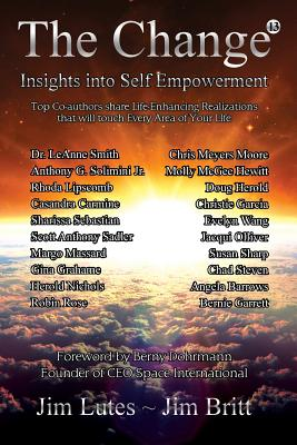 Image for The Change 13: Insights Into Self-Empowerment