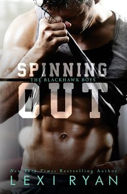 Image for Spinning Out (The Blackhawk Boys) (Volume 1)