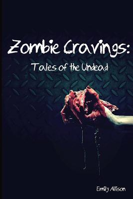 Image for Zombie Cravings: Tales of the Undead
