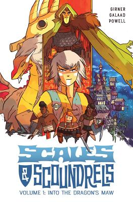 Image for SCALES & SCOUNDRELS VOLUME 1: INTO THE DRAGON'S MAW