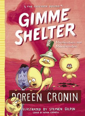 Image for Gimme Shelter: Misadventures and Misinformation (The Chicken Squad)