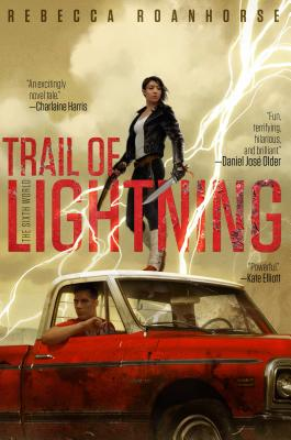 Image for Trail of Lightning (Sixth World, The)