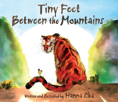 Image for Tiny Feet Between the Mountains