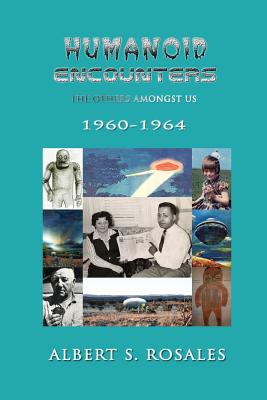 Image for Humanoid Encounters 1960-1964: The Others amongst Us