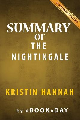 Image for Summary & Analysis of The Nightingale: by Kristin Hannah