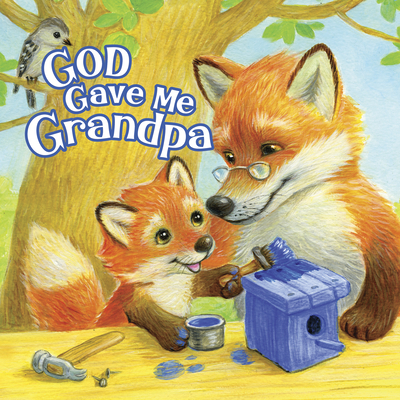 Image for God Gave Me Grandpa