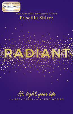 Image for Radiant: His Light, Your Life for Teen Girls and Young Women