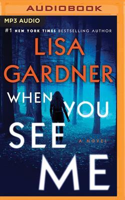Image for When You See Me: A Novel (A D.D. Warren and Flora Dane Novel)